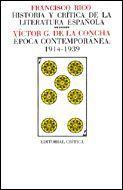 HISTORIA Y CRITICA DE LA LITERATURA ESPAÑOLA 7 EPOCA CONTEMPORANEA, 1914-1939