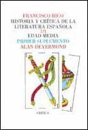 HISTORIA Y CRITICA DE LA LITERATURA ESPAÑOLA 1/1 EDAD MEDIA. PRIMER SUPLEMENTO