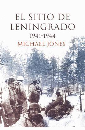 SITIO DE LENINGRADO, EL (1941-1944)