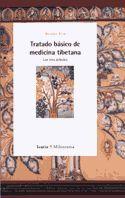 TRATADO BASICO DE MEDICINA TIBETANA LOS TRES ARBOLES