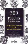 300 RECETAS DE MEDICINA NATURAL