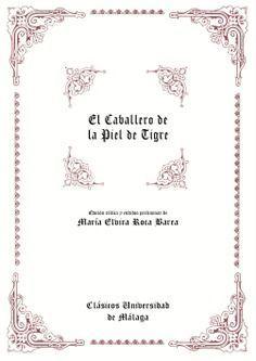 CABALLERO DE LA PIEL DE TIGRE, EL