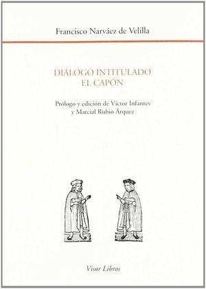 DIÁLOGO INTITULADO EL CAPÓN
