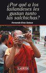 POR QUÉ A LOS TAILANDESES LES GUSTAN TANTO LAS SALCHICHAS?
