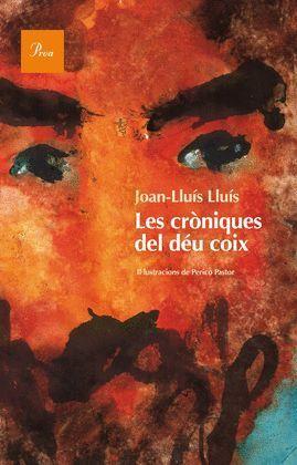 CRONIQUES DEL DÉU COIX, LES
