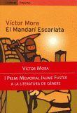 MANDARI ESCARLATA, EL (I PREMI MEMORIAL JAUME FUSTER)