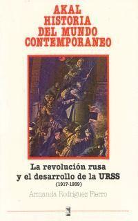 REVOLUCION RUSA Y EL DESARROLLO DE LA URSS 1917-1939