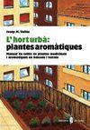 HORT URBÀ, L': PLANTES AROMÀTIQUES