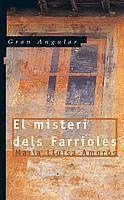 MISTERI DELS FARRIOLES, EL