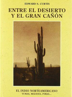 ENTRE EL DESIERTO Y EL GRAN CAÑÓN
