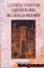 LEYENDAS Y CUENTOS CASI OLVIDADOS DE LAS ISLAS BALEARES