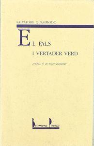 FALS I VERTADER VERD, EL