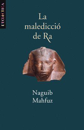 MALEDICCIÓ DE RA, LA