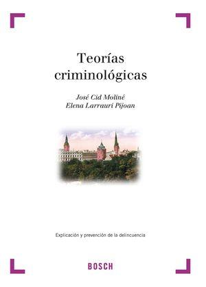 TEORIAS CRIMINOLOGICAS