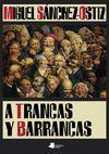 A TRANCAS Y BARRANCAS