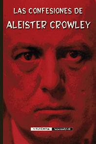 CONFESIONES DE ALEISTER CROWLEY, LAS