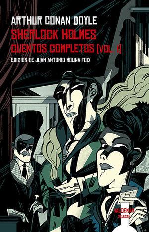 SHERLOCK HOLMES - CUENTOS COMPLETOS VOL. I