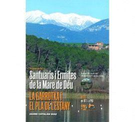 SANTUARIS I ERMITES DE LA MARE DE DEU. ITINERARIS