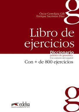 DICCIONARIO PRACTICO DE GRAMATICA. LIBRO DE EJERCICIOS