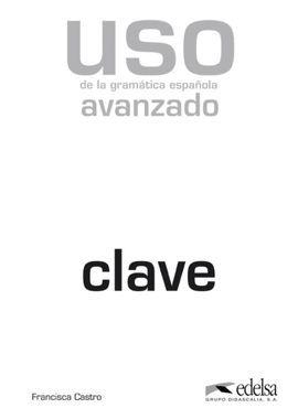 USO DE LA GRAMÁTICA AVANZADO - LIBRO DE CLAVES