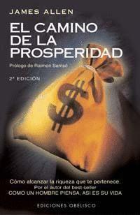 CAMINO DE LA PROSPERIDAD, EL