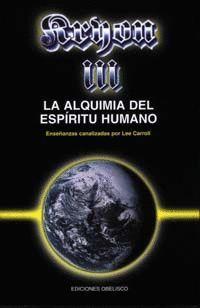 KRYON III - LA ALQUIMIA DEL ESPIRITU HUMANO