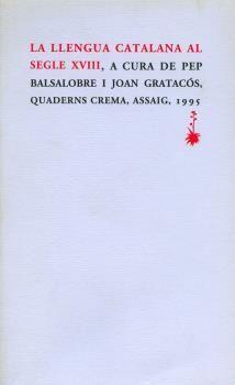 LLENGUA CATALANA AL SEGLE XVIII