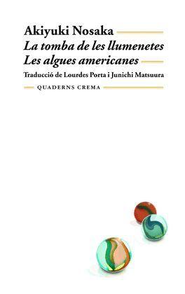 TOMBA DE LES LLUMENETES, LA/ LES ALGUES AMERICANES