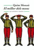 MILLOR DELS MONS, EL