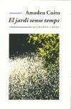 JARDI SENSE TEMPS, EL