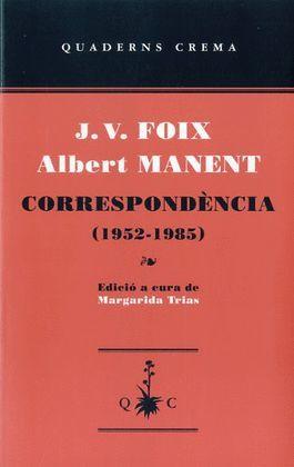 CORRESPONDENCIA (1952-1985) FOIX, J.V. / MANENT, ALBERT