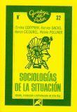 SOCIOLOGÍAS DE LA SITUACIÓN