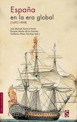 ESPAÑA EN LA ERA GLOBAL (1492-1898)