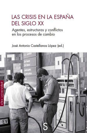 CRISIS EN LA ESPAÑA DEL SIGLO XX, LAS