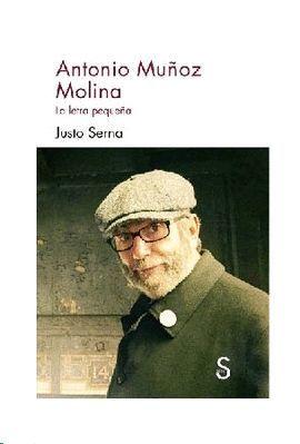 ANTONIO MUÑOZ MOLINA. LA LETRA PEQUEÑA