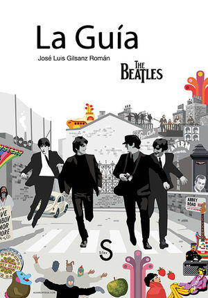 GUÍA, LA. THE BEATLES