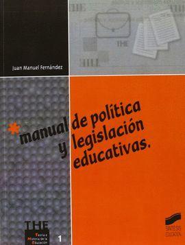 MANUAL DE POLITICA Y LEGISLACION EDUCATIVAS