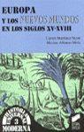 EUROPA Y LOS NUEVOS MUNDOS EN LOS SIGLOS XV-XVIII