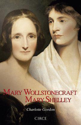 MARY WOLLSTONECRAFT/ MARY SHELLEY