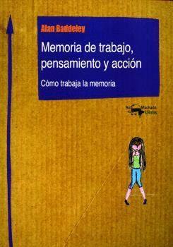 MEMORIA DE TRABAJO, PENSAMIENTO Y ACCIÓN