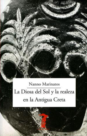 DIOSA DEL SOL Y LA REALEZA EN LA ANTIGUA CRETA, LA