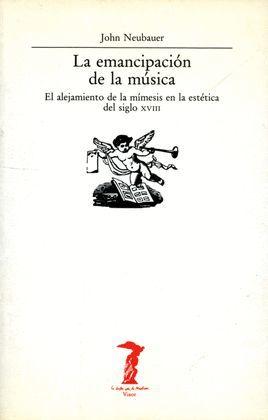 EMANCIPACIÓN DE LA MÚSICA, LA