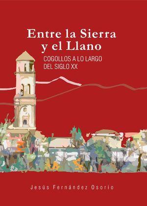 ENTRE LA SIERRA Y EL LLANO