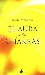 AURA Y LOS CHAKRAS, EL