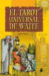 TAROT UNIVERSAL DE WAITE, EL ( LIBRO + BARAJA)