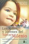 NIÑOS Y JÓVENES DEL TERCER MILENIO, LOS