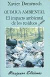 QUIMICA AMBIENTAL. EL IMPACTO AMBIENTAL DE LOS RESIDUOS