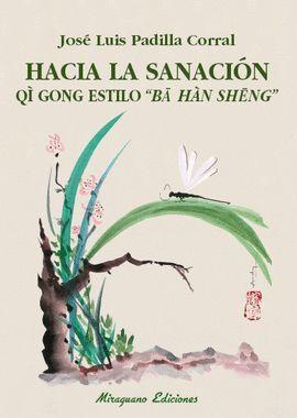 HACIA LA SANACIÓN