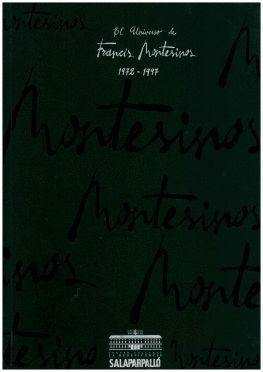 UNIVERSO DE FRANCIS MONTESINOS, EL (1972-1997)