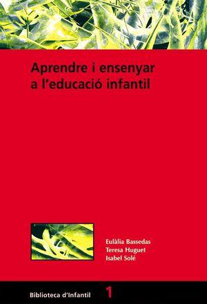 APRENDRE I ENSENYAR A L'EDUCACIÓ INFANTIL